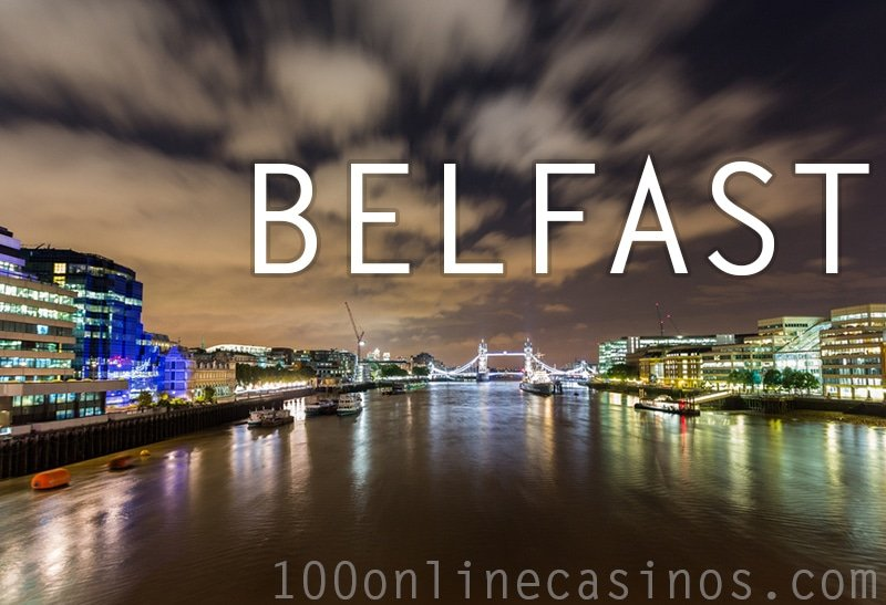 Online Casino Belfast UK